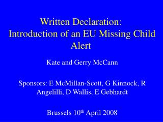 Written Declaration:  Introduction of an EU Missing Child Alert
