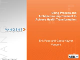 Using Process and Architecture Improvement to Achieve Health Transformation