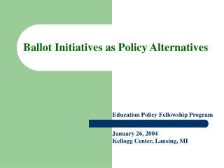 ballot initiatives as policy alternatives