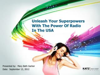 Unleash Your Superpowers With The Power Of Radio  In The USA