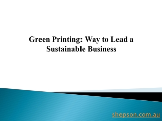 Green Printing: Way to Lead a Sustainable Business