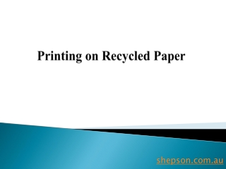 Printing on Recycled Paper