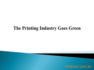 The Printing Industry Goes Green