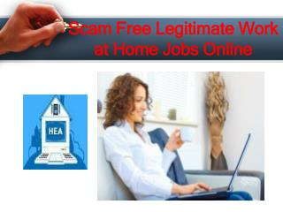 Scam Free Legitimate Work at Home Jobs Online