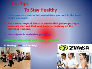 Top Tips On Staying Healthy