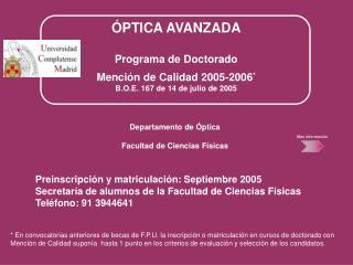 PTICA AVANZADA  Programa de Doctorado  Menci n de Calidad 2005-2006 B.O.E. 167 de 14 de julio de 2005