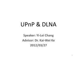UPnP  DLNA