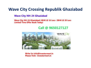 Limited Offer-Book the Dream Homes in Wave City Call@9650127
