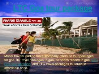 LTC Goa tour package
