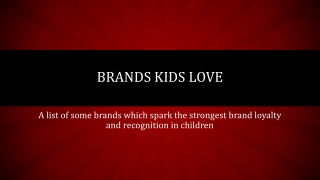 The Best Loved Kids Brands