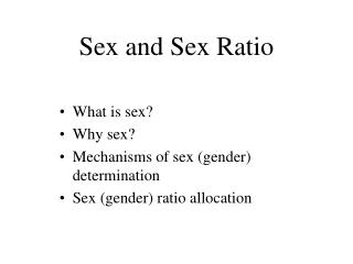 Sex and Sex Ratio