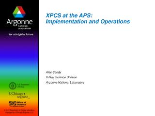 XPCS at the APS: Implementation and Operations
