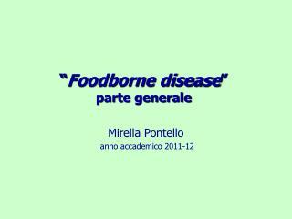 Foodborne disease  parte generale
