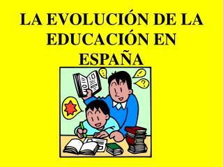 La evoluci??n de la educaci??n