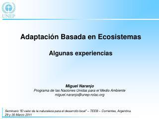 Adaptaci n Basada en Ecosistemas  Algunas experiencias