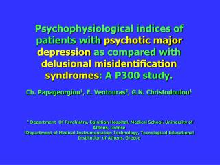 Psychophysiological indices of patients with psychotic major depression as compared with delusional misidentification sy