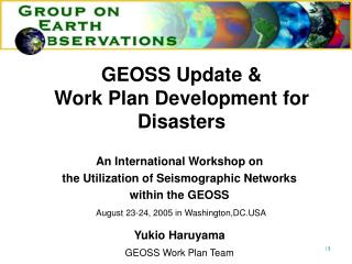 GEOSS Update    Work Plan Development for Disasters