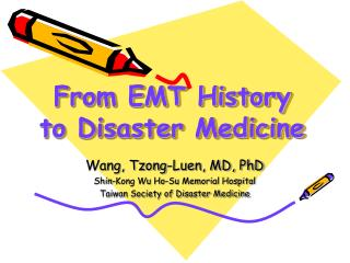 From EMT History to Disaster Medicine