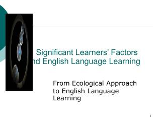 Significant Learners  Factors             and English Language Learning