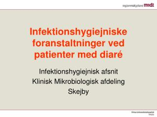 Infektionshygiejniske foranstaltninger ved patienter med diar
