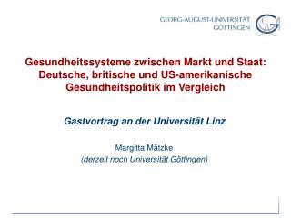 Gesundheitssysteme zwischen Markt und Staat:  Deutsche, britische und US-amerikanische  Gesundheitspolitik im Vergleich