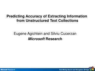 Eugene Agichtein and Silviu Cucerzan Microsoft Research