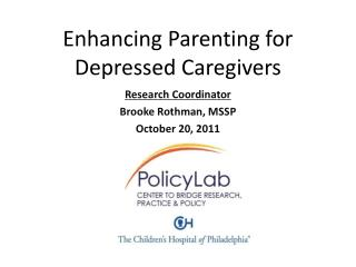 Enhancing Parenting for Depressed Caregivers