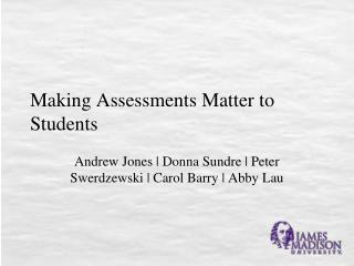 Making Assessments Matter to Students