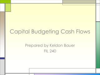 Capital Budgeting Cash Flows