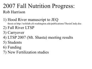 2007 Fall Nutrition Progress: Rob Harrison  Hood River manuscript to JEQ thesis at soilslab.cfr.washington