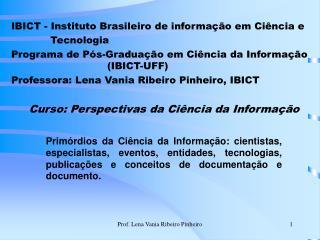 IBICT - Instituto Brasileiro de informa  o em Ci ncia e                  Tecnologia Programa de P s-Gradua  o em Ci ncia