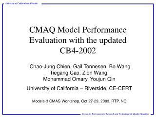 CMAQ Model Performance Evaluation with the updated  CB4-2002