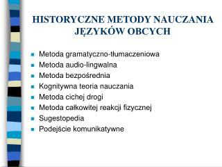 HISTORYCZNE METODY NAUCZANIA JEZYK W OBCYCH