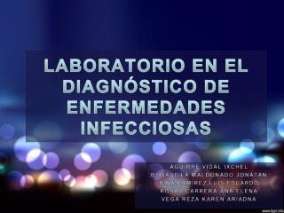 LABORATORIO EN EL DIAGN STICO DE ENFERMEDADES INFECCIOSAS