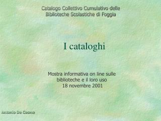 Catalogo Collettivo Cumulativo delle Biblioteche Scolastiche di Foggia
