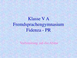 Klasse V A Fremdsprachengymnasium Fidenza - PR