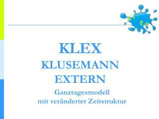 KLEX KLUSEMANN EXTERN