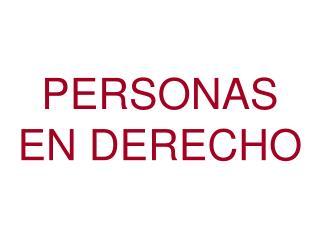 PERSONAS EN DERECHO
