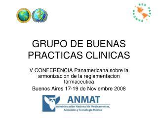 GRUPO DE BUENAS PRACTICAS CLINICAS