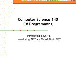 Computer Science 140 C Programming