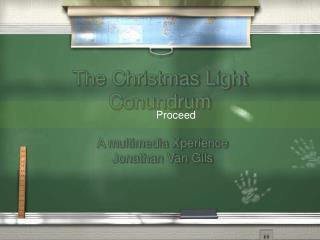 The Christmas Light Conundrum