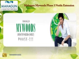 mahagun noida extension, Mahagun Mywoods Phase 3,Noida Exten