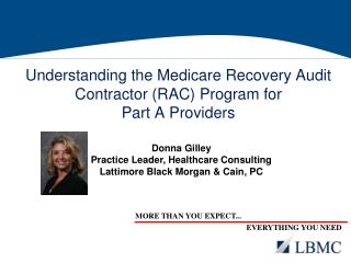 Understanding the Medicare Recovery Audit Contractor RAC Program for  Part A Providers