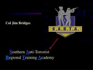Southern Anti-Terrorist  Regional Training Academy