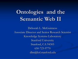 Ontologies  and the Semantic Web II