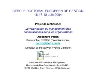 CERCLE DOCTORAL EUROPEEN DE GESTION 16-17-18 Juin 2004