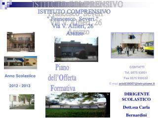 ISTITUTO COMPRENSIVO  Francesco  Severi    Via V. Alfieri, 26    Arezzo