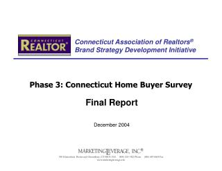 Connecticut Association of Realtors  Brand Strategy Development Initiative