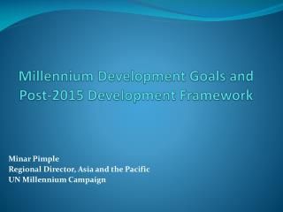 Millennium Development Goals and  Post-2015 Development Framework