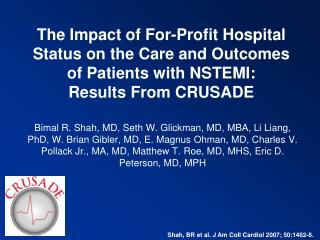 The Impact of For-Profit Hospital Status on the Care and Outcomes of Patients with NSTEMI: Results From CRUSADE